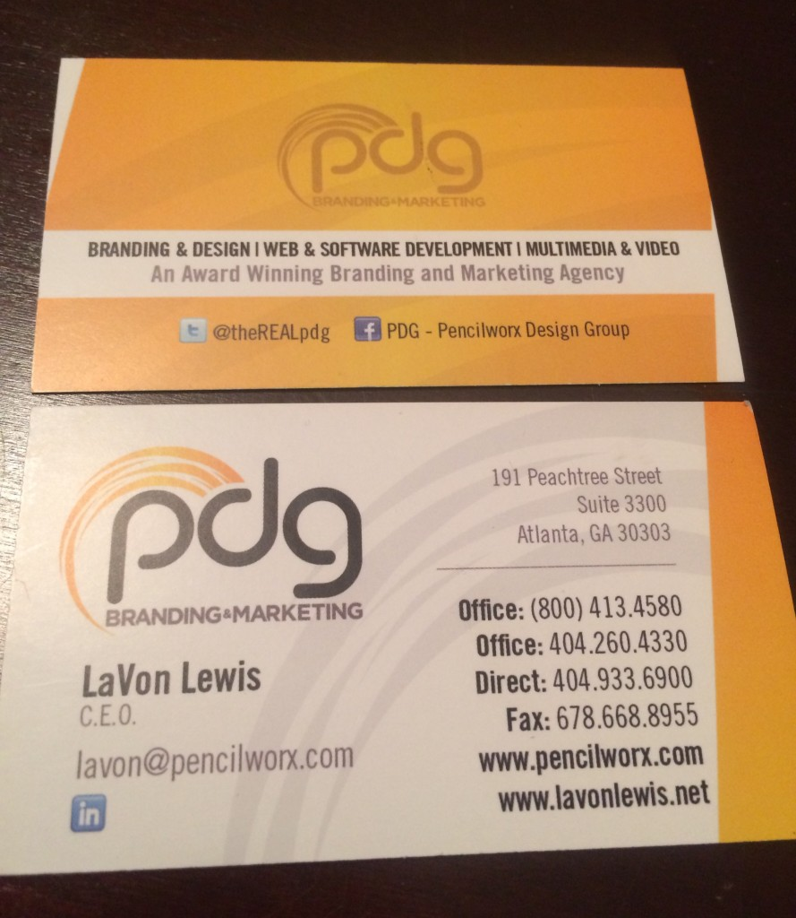 LaVon Lewis, CEO of PDG, uses the front and back of his business cards to promote his branding and marketing company. You should, too.