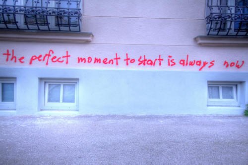 Stop waiting on the perfect moment to start your journey. Begin today.  Photo via Creative Commons.
