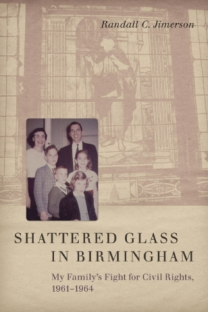 The book cover of Shattered Glass in Birmingham by Randall Jimerson.